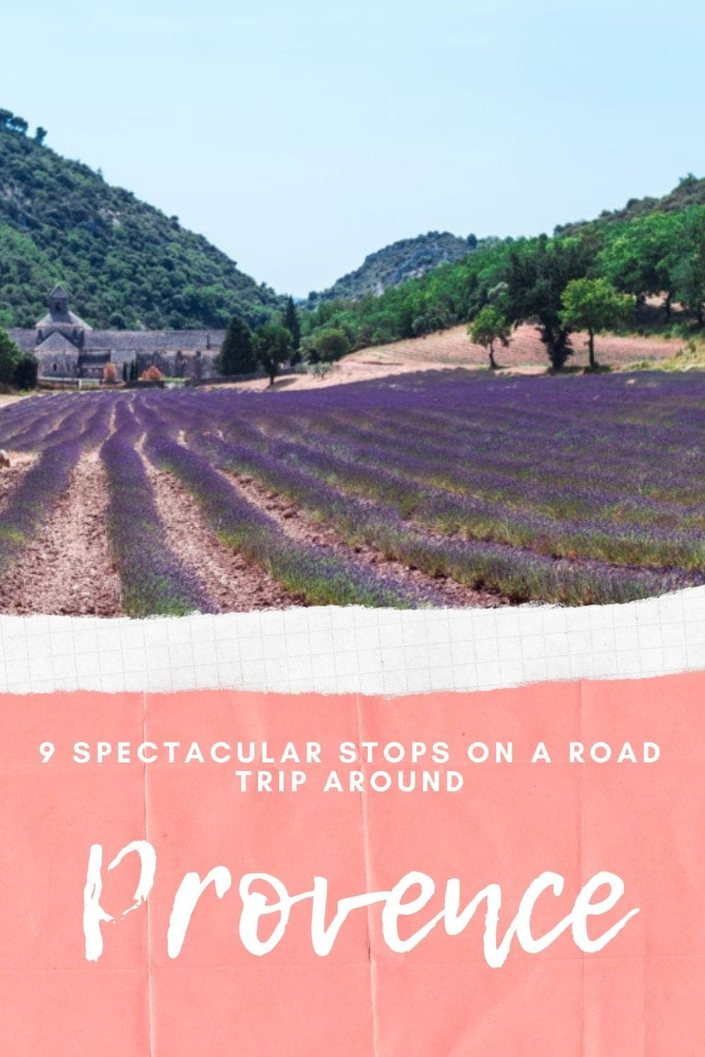 A Detailed Guide on What to Do In Provence when on a Road Trip