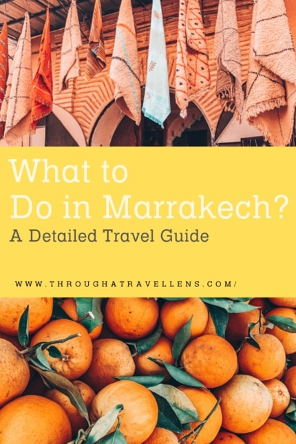 What to Do in Marrakech? A Detailed Travel Guide